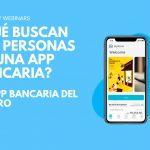Webinar La App bancaria del futuro
